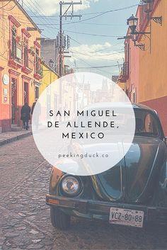 A week in San Miguel de Allende, Mexico (plus the best places to eat!)