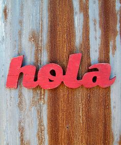 Hola Spanish Word Sign By Slippinsouthern On Etsy