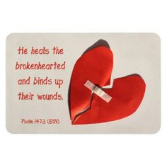 Healer of Broken Hearts Psalm 147:3 Scripture Art Vinyl Magnet Psalm 147:3 tells of Jesus as the healer of broken hearts: He heals the brokenhearted and binds up their wounds. This verse is depicted in this image of a red crumpled paper broken...