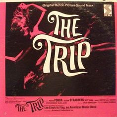 Electric Flag, The - The Trip: Original Motion Picture Soundtrack: buy LP, Album, Mono at Discogs