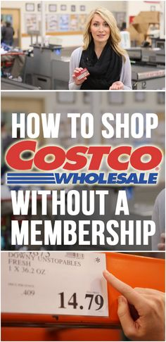 How to Shop Costco WITHOUT a Membership!