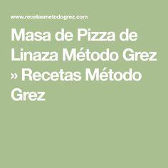 Masa de Pizza de Linaza Método Grez » Recetas Método Grez