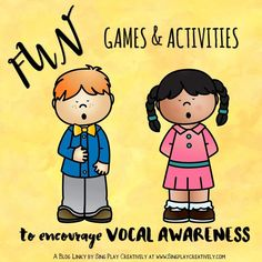 SING-PLAY-CREATIVELY: MONDAY TEACHER MAGIC: FUN GAMES AND ACTIVITIES TO ENCOURAGE VOCAL AWARENESS
