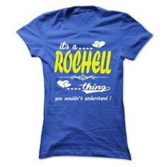[Hot tshirt name ideas] its a ROCHELL Thing You Wouldnt Understand  T Shirt Hoodie Hoodies Year Name Birthday  Coupon Today  its a ROCHELL Thing You Wouldnt Understand !  T Shirt Hoodie Hoodies YearName Birthday  Tshirt Guys Lady Hodie  TAG YOUR FRIEND SHARE and Get Discount Today Order now before we SELL OUT  Camping a ritz thing you wouldnt understand tshirt hoodie hoodies year name birthday a rochell thing you wouldnt understand t shirt hoodie hoodies year name birthday