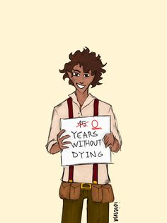 This isn't funny. Yet it is More<<It's funny. He still scared me though. Leo Valdez don't you ever die again!