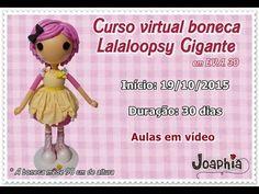 Curso virtual Lalaloopsy gigante em e.v.a. 3D