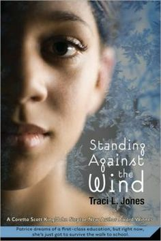 Standing Against the Wind by Traci L. Jones