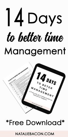 Free printable for time management. 14 step guide to improving your time management skills in 14 days. #timemanagement #productivity #freebie #printable #nataliebacon