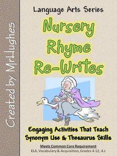 Nursery Rhyme Re Writes Synonym And Thesaurus Skills Synonyms For Writing Nursery Rhymes Language Arts Lessons