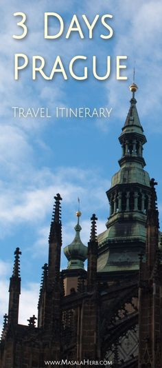 How to spend 3 days in Prague so that you get to experience the real feel of the city! A detailed Prague travel itinerary +tips, inc the places we skipped!