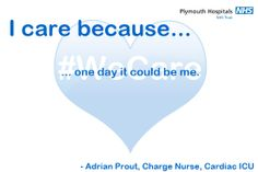 This is why Adrian, Charge Nurse, Cardiac Intensive Care Unit, cares. Intensive Care Unit, Midwifery, I Care, Campaign, The Unit, Day
