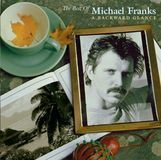 The Best of Michael Franks: A Backwards Glance [CD]