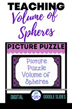 Looking for a fun way to practice finding the volume of spheres with an engaging activity? This activity includes 16 problems in google slides where students find the volume and find their answer. Once they have their answer, they will copy the picture on the slide to their answer sheet. When they have solved all the problems, a picture will appear. Great practice for distance learning and classroom as well. Or assign for homework.