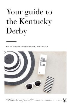 Derby weekend is upon us! While I have little to no interest in actually  watching horses run, I never miss a good southern opportunity for a party.  Here's your guide to celebrating the Kentucky Derby in style!