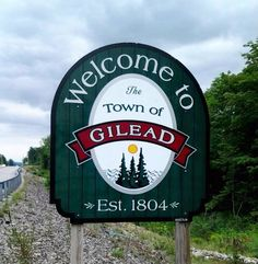 Welcome to the town of Gilead!