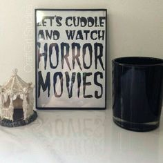 Let's cuddle and watch horror movies - sign