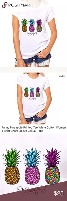"30% OFF NWT New pineapple 🍍 white t-shirt tee S Brand New pineapple 🍍 white tee says ""I'm Awesome"". SML  Check out my closet, we have a variety of women's Lululemon Pink VS Victoria Secret handbags 👜 purse 👛 Aerosoles shoes 👠 sandals Gold, silver black chocker fashion jewelry necklace bracelet earrings dresses 👗 tops blouse 👚 skirts bags leggings pants makeup 💄 Beauty & more... Fast shipper. Smoke & Pet-Free.  Don't forget to bundle you save big! Offers 30% OFF discount. Always a…"