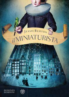"""""""Il miniaturista"""" di Jessie Burton.  Iserisco anche questo libro nel lungo elenco(direi infinito...senza esagerare) dei libri che vorrei leggere. L'ho scoperto in questo blog: http://profumo-di-libri.blogspot.it  Ho navigato all'interno del blog e devo dire che mi ha conquistato."""