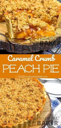 Caramel Crumb Peach Pie – The Midnight Baker – Fool-Proof Pie Crust - Caramel İdeas Köstliche Desserts, Delicious Desserts, Dessert Recipes, Desserts Caramel, Peach Pie Recipes, Tart Recipes, Vegan Recipes, Rhubarb Coffee Cakes, Fresh Peach Pie
