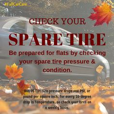 Check Your Spare Tire Fallcarcare Carcare Automotive Maintenance Tips Fall
