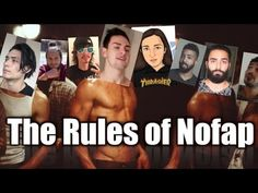 Rules of NoFap - NoFap Club - YouTube