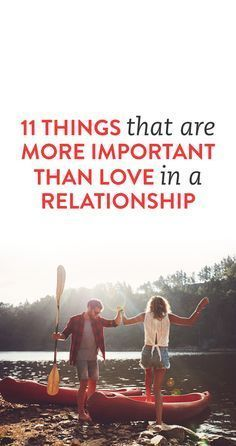 11 Things That Are More Important Than Love In A Relationship  .ambassador