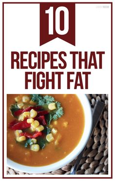 Promote weight loss with these 10 fat fatting recipes.