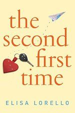 The Second First Time by Elisa Lorello #ad http://amzn.to/2cc32eT