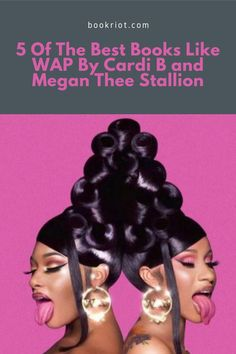 """Can't get enough of """"WAP"""" by Cardi B and Megan Thee Stallion? You'll want to read these books. book lists 