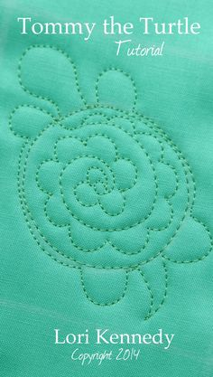 Tommy the Turtle - A Free Motion Quilt Tutorial - Lori Kennedy Quilts - Tommy the Turtle, Free Motion Quilting, Tutorial - Quilting Stitch Patterns, Machine Quilting Patterns, Quilt Stitching, Longarm Quilting, Free Motion Quilting, Quilting Tips, Quilt Patterns, Stitching Patterns, Free Motion Embroidery