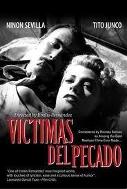 Victims of Sin (Victimas Del Pecado) (1951)