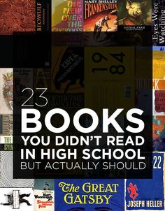 23 Books You Didn't Read In High School But Actually Should - Woohoo I'm well over half. That's what I get for actually reading the books assigned in high school. You probably SparkNoted these books before, but now's your chance to read them. I Love Books, Great Books, Ya Books, Good Books To Read, Once Upon A Tome, Reading Rainbow, Love Reading, Reading Books, High School Reading