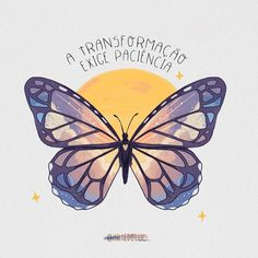 "20.8 mil Me gusta, 84 comentarios - luc (@artedoluc) en Instagram: ""a mudança é um processo que não acontece do dia pra noite 🌌🦋"" Butterfly Watercolor, Butterfly Wallpaper, Portuguese Quotes, Butterfly Baby, Aesthetic Drawing, Instagram Story Template, Tumblr Wallpaper, Change Quotes, Logo Inspiration"