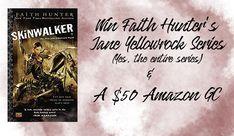 Win Faith Hunter's Jane Yellowrock Series & A $50 Amazon Gift Card