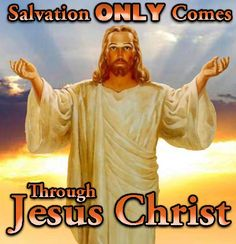 There is only One Name, One Faith, and One Way Eph Jn that leads to eternal life, and that is through Jesus Christ, our Lord and Savior. We know this because the gospel of Christ has be… Lord And Savior, God Jesus, Jesus Help, Bible Quotes Images, Jesus Quotes, Jesus Christus, Way To Heaven, Jesus Is Coming, Bible Promises