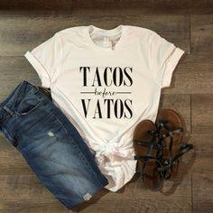 Tacos Before Vatos shirt, Taco shirt, Funny Taco Shirt, Unisex Bella and Canvas Tee Vinyl Shirts, Mom Shirts, Cute Shirts, Funny Shirts, T Shirts For Women, Taco Shirt, Retro Girls, Diy Shirt, Personalized T Shirts