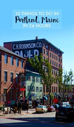 24 Hours in  Portland, Maine