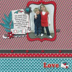 You + Me….Love Credits:  Meant to Be (Papers and Elements), Triple J Designs and Yours Truly (Papers and Elements), Sus Desings Font Used: Segoe UI Available At:  http://scraptakeout.com/shoppe/February-BYO-Meant-To-Be-Papers.html and http://scraptakeout.com/shoppe/February-BYO-Meant-To-Be-Elements.html, http://scraptakeout.com/shoppe/Yours-Truly-Papers.html and http://scraptakeout.com/shoppe/Yours-Truly-Elements.html