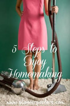 Tips for how to enjoy being a homemaker