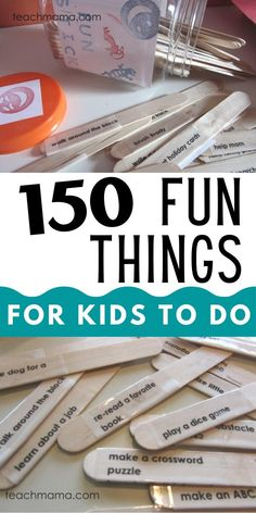 "Need a few ideas to hand kids when they say, ""I'm BORED!""? This is THE list that I created years ago and have recently updated. Now, more than ever, families need some ideas for their kids since kids are home all the time. Print these 150 fun things, cut them and put them in a bowl. Let your kids pick one when they need something to do. My kids are teens, and I STILL do this!!"