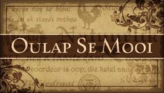 Oulap Se Mooi Melktert, Afrikaanse Quotes, Hobby Ideas, Material Things, My Land, True Words, Love And Marriage, South Africa, Cushions