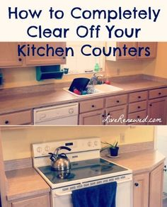 Are your kitchen counters cluttered and messy? You will be amazed at how much better you feel if you completely clear them off! Here's how to completely clear off your kitchen counters at LiveRenewed.com
