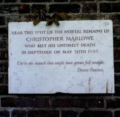 Christopher Marlowe (the real Marlowe ;)