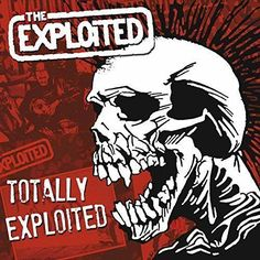 The Exploited - TOTALLY EXPLOITED-2 LP -Sealed-New Record on Vinyl Track Listing - Punk's Not Dead - Army Life - Fuck A Mod - Barmy Army - Dogs Of War - Dead Cities - Sex & Violence - Yops - Daily New