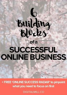 Read about the six building blocks of a successful online business >> How to start a blog | Blogging for Beginners #blogging