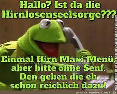 Seelsorge Source by Funny Picture Quotes, Funny Pictures, Fb Memes, Memes Humor, Welfare Quotes, Crazy Jokes, Good Humor, Kermit, Retro Humor