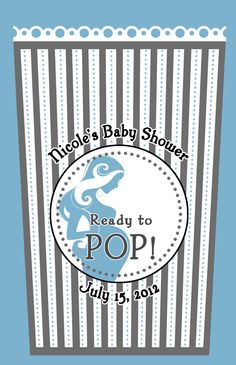 Ready to Pop Baby Shower Favor - Boy OR Girl