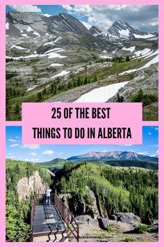 25 of the best things to do in Alberta #thingstodo #Alberta #hiking #Northernlights #exploring