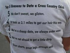 why you should date a cross country runner hahaha