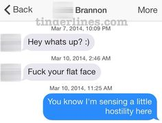 I'm sensing a little hostility here. | 42 Of The Best, Worst, And Weirdest Messages Ever Sent On Tinder